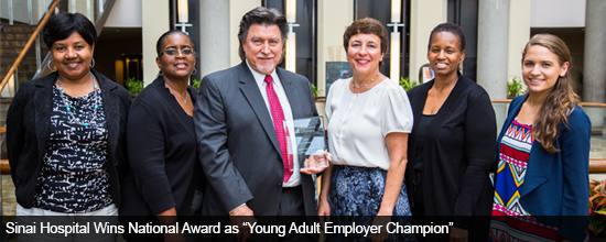Sinai Hospital Wins National Award as Young Adult Employer Champion