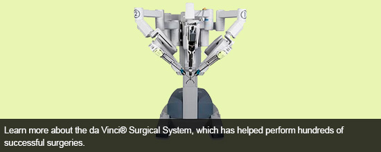 Learn more about the da Vinci® Surgical System, which has helped Dr. Youssef perform hundreds of successful surgeries.