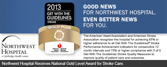 Northwest Hospital Receives National Gold Level Award for Stroke Care.